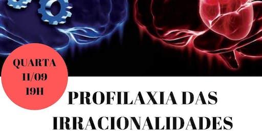 Palestra Gratuita: Profilaxia das Irracionalidades