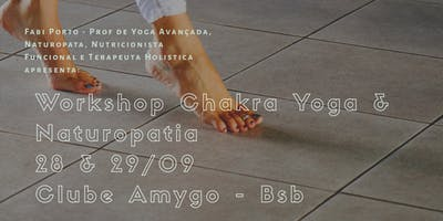 Workshop de Yoga, Chakras e Naturopatia