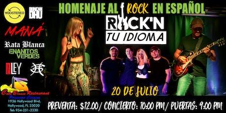 Una Noche de ROCK EN TU IDIOMA en Hollywood, FL tickets