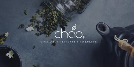 Chinesische Tee-Zeremonie mit Gebäck und Obst im Teehaus Chao Shè Tickets