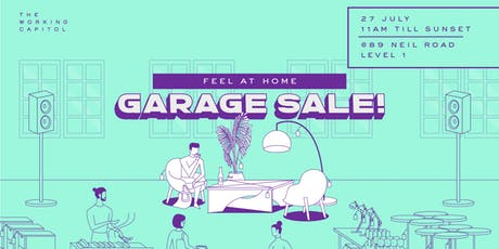 Feel At Home: Garage Sale at The Working Capitol! tickets