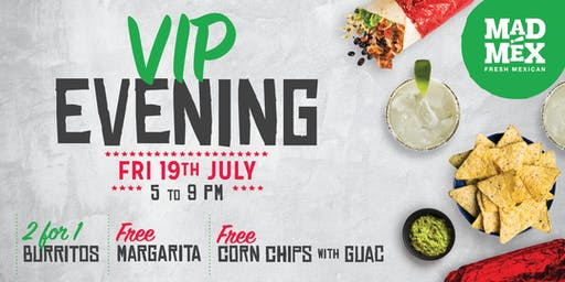 VIP Evening - Mad Mex Kotara