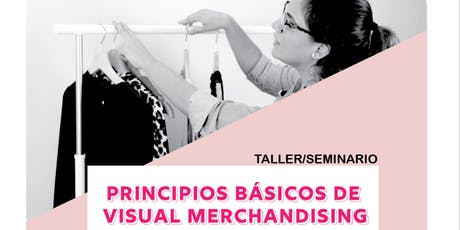 Workshop de Visual Merchandising Básico tickets