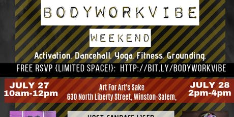 BodyWorkVibe Weekend | Dancehall, Afrobeat, Yoga, & Fitness tickets