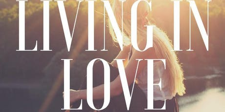 Living in Love tickets