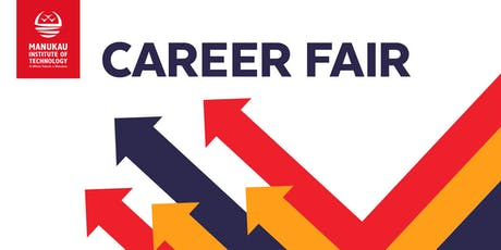 Manukau Institute of Technology Career Fair 2019 tickets