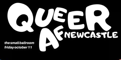 Queer AF - Newcastle