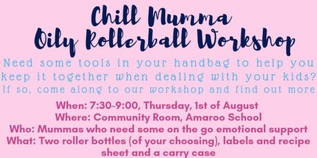 Chill Mumma - Oily Rollerball Workshop tickets