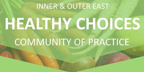 EMR Healthy Choices CoP tickets