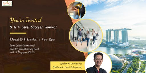 O & A Level Success Seminar