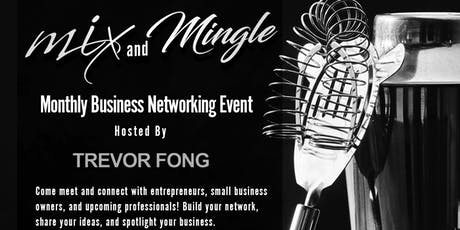 Mix & Mingle - Monthly Business Networking Mixer tickets