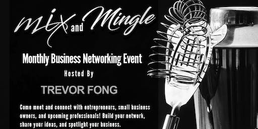 Mix & Mingle - Monthly Business Networking Mixer