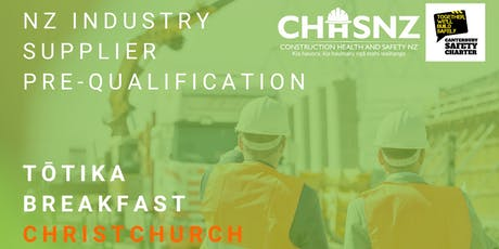 CHASNZ | NZ Industry Supplier Pre-Qualification, Tōtika breakfast | CHC tickets