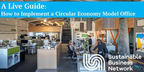 A Live Guide: How to implement a Circular Economy Model Office tickets