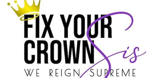 Fix Your Crown Sis (Vendors)