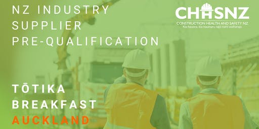 CHASNZ   NZ Industry Supplier Pre-Qualification, Tōtika breakfast, Auckland