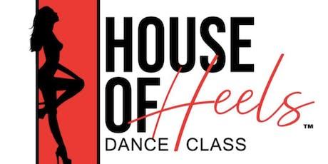 House of Heels Dance Class  tickets