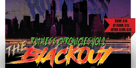 Ruthless Chronicles Vol. 2; THE BLACKOUT tickets
