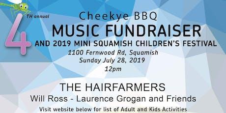 4th Annual Cheekye BBQ Music Fundraiser tickets