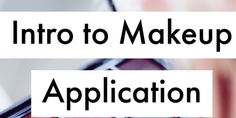 Makeup Basics: Intro to Makeup Application tickets