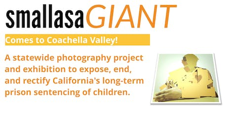 Small as a GIANT Premiere at the Coachella Valley Art Center tickets