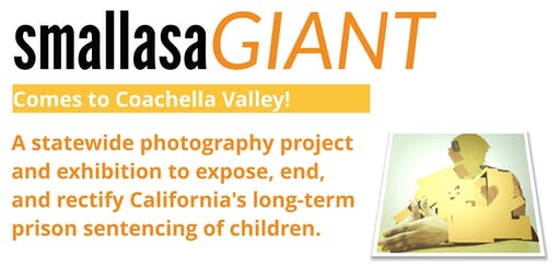 Small as a GIANT Premiere at the Coachella Valley Art Center