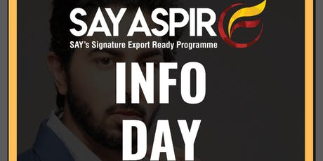 SAY ASPIRE INFO DAY WITH SITEC tickets