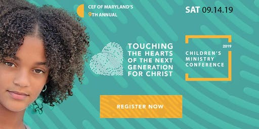 CEF of Maryland's State-Wide Children's Ministry Conference