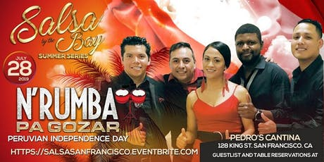 Salsa by the Bay Peruvian Independence Day con N'Rumba tickets