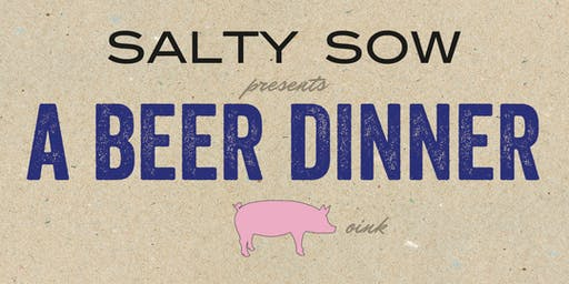 Salty Sow Beer Dinner