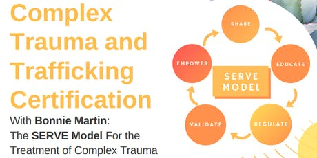 Complex Trauma and Trafficking Certification with Bonnie Martin tickets