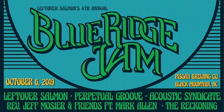 Leftover Salmon's 4th Annual Blue Ridge Jam tickets
