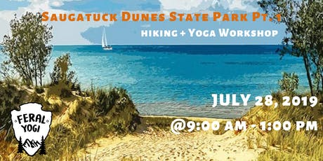 FERAL YOGI - Saugatuck Dunes State Park Hiking + Yoga Workshop Pt 1 tickets