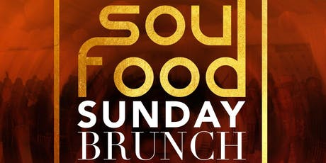Soul Food Sunday Brunch Presented by Crescent Productions tickets