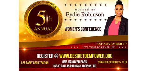 Desire to Empower 5th Annual Women's Conference tickets
