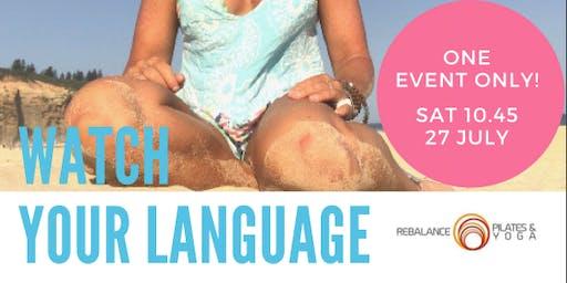 Watch your Language - Hamilton Newcastle