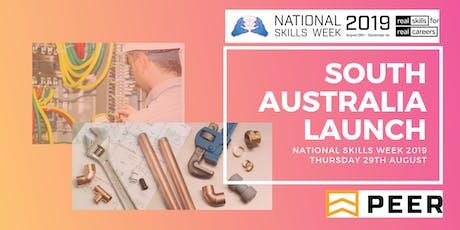 National Skills Week 2019 - South Australia Launch tickets