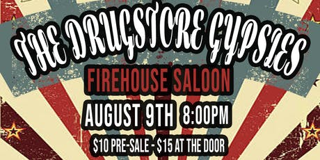 The Drugstore Gypsies LIVE at Firehouse Saloon tickets