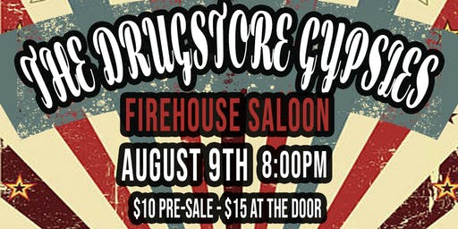 The Drugstore Gypsies LIVE at Firehouse Saloon