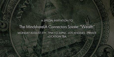 "MindshareLA Connector's Soirée: ""Wealth"" tickets"