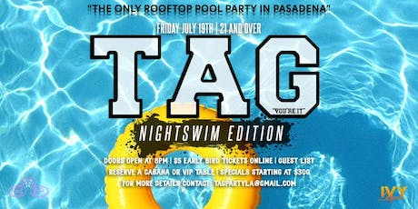 TAG Night Swim Rooftop Party tickets