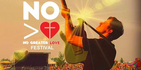 No Greater Love Music Festival 2019 tickets