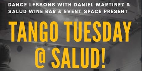 Tango Tuesday @ Salud! tickets