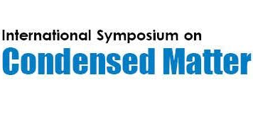 International Symposium on Condensed Matter & Material Science