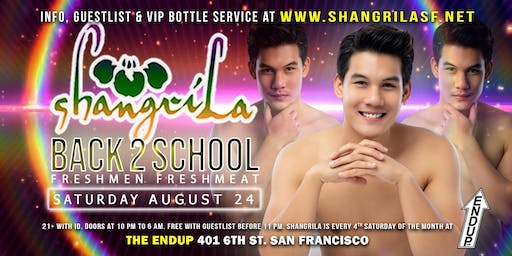 ShangriLa - Saturday August 24 - Back2School Freshmen Freshmeat