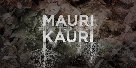 Mauri o te Kauri 5.30pm Screening tickets