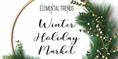 Elemental Trends Winter Holiday Market