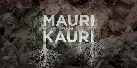 Mauri o te Kauri 8.00 pm Screening tickets