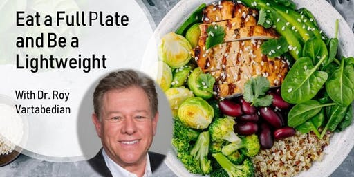Eat a Full Plate and Be a Lightweight