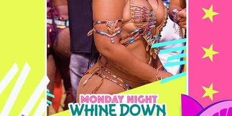 MONDAY NIGHT WHINE DOWN MIAMI CARNIVAL FARE WELL W/ Free Adm tickets